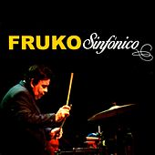 Play & Download Fruko Sinfónico by Fruko | Napster
