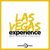 Play & Download Las Vegas Experience (Best Lounge Chillout) by Various Artists | Napster
