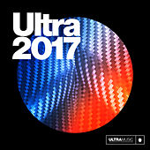 Ultra 2017 de Various Artists