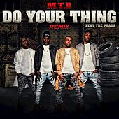 Play & Download Do Your Thing (Remix) by M.T.B. | Napster