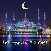 High Moon in the East by Various Artists