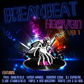 Play & Download Breakbeat Heaven, Vol. 1 by Various Artists | Napster