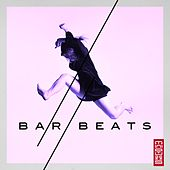 Play & Download Bar Beats by Various Artists | Napster