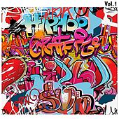 Hip Hop Graffiti, Vol. 1 by Various Artists