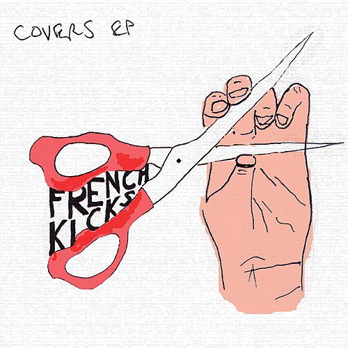 Covers EP by French Kicks