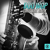 Doo Wop Days Are Back, Vol. 3 von Various Artists
