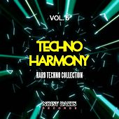 Play & Download Techno Harmony, Vol. 5 (Hard Techno Collection) by Various Artists | Napster