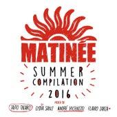 Matinée Summer Compilation 2016 de Various Artists