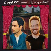 Play & Download It's Only Natural by Cooper | Napster