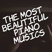 The Most beautiful Piano Musics by Various Artists