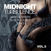 Midnight Turbulence (25 Sexy Lounge Tunes), Vol. 3 by Various Artists