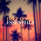 Deep House Essentials, Vol. 4 by Various Artists