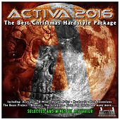 Activa 2016 (The Best Christmas Hardstyle Package) by Various Artists