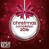Play & Download Christmas Compilation 2016 by Various Artists | Napster