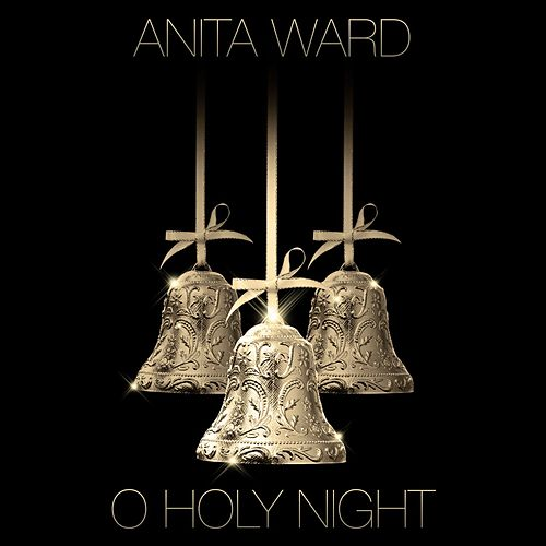 O Holy Night - Single by Anita Ward