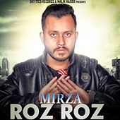 Play & Download Roz Roz - Single by Mirza | Napster