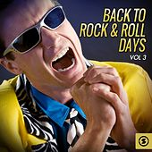 Play & Download Back to Rock & Roll Days, Vol. 3 by Various Artists | Napster
