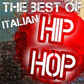 The Best of Italian Hip Hop by Various Artists