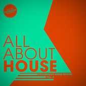 All About House - Progressive Edition, Vol. 4 by Various Artists