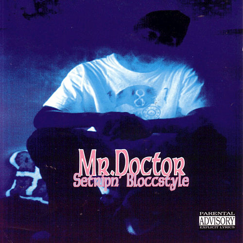 Play & Download Setripn' Bloccstyle by Mr. Doctor | Napster
