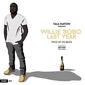 Last Year von Willie Bobo