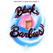 Play & Download Black Barbies by Nicki Minaj | Napster