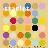 Play & Download From The One You Left Behind by Starlet | Napster