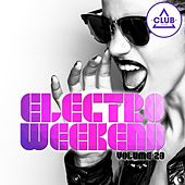 Electro Weekend, Vol. 23 by Various Artists