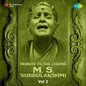 Tribute to the Legend - M.S. Subbulakshmi, Vol. 2 by Various Artists