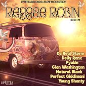 Play & Download Reggae Robin Riddim by Various Artists | Napster