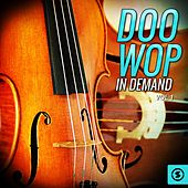 Doo Wop In Demand, Vol. 1 by Various Artists