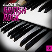 Play & Download A Night with British Rock, Vol. 4 by Various Artists | Napster