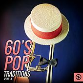 Play & Download 60's Pop Traditions, Vol. 3 by Various Artists | Napster