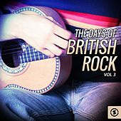 The Days of British Rock, Vol. 3 by Various Artists