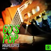 Play & Download 60's Pop Highlights, Vol. 3 by Various Artists | Napster