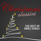 Christmas Classics (The Best of Xmas Songs) by Various Artists