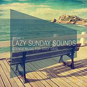 Lazy Sunday Sounds, Vol. 11 by Various Artists