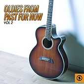 Play & Download Oldies from Past for Now, Vol. 2 by Various Artists | Napster