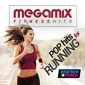 Play & Download Megamix Fitness Pop Hits for Running by Various Artists | Napster