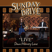 Play & Download LIVE Down Memory Lane by Sunday Drive | Napster