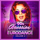 Play & Download 90s Obsession: Eurodance, Vol. 2 by Various Artists | Napster