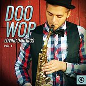 Doo Wop Loving Darlings, Vol. 1 by Various Artists