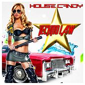 House Candy: Techno Law by Various Artists