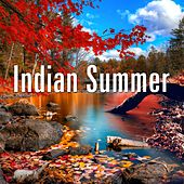 Indian Summer by Various Artists