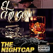 Play & Download The Night Cap by Chingon | Napster