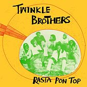 Play & Download Rasta Pon Ton by Twinkle Brothers | Napster