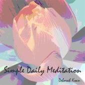 Play & Download Simple Daily Meditation by Deborah Koan | Napster