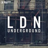 Play & Download LDN Underground by Various Artists | Napster