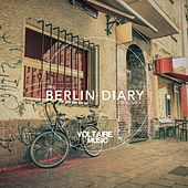 Voltaire Music pres. The Berlin Diary, Pt. 9 by Various Artists