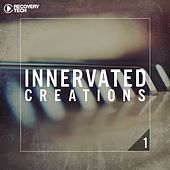 Innervated Creations, Vol.1 by Various Artists